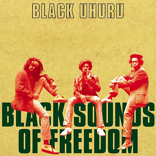 Black Sounds of Freedom (Deluxe Edition) de Black Uhuru