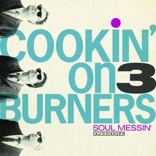Soul Messin de Cookin' On 3 Burners