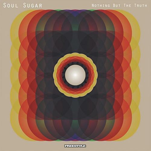 Nothing But The Truth de Soul Sugar