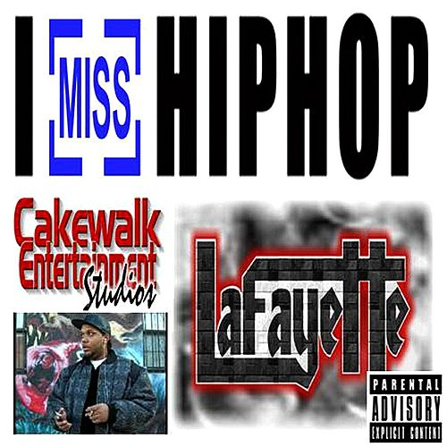 I Miss Hip Hop by Lafayette