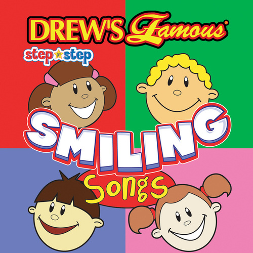 Drew's Famous Step By Step Smiling Songs by Step By Step