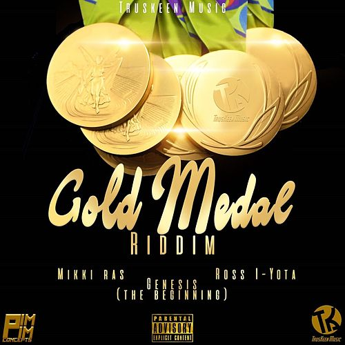 Gold Medal Riddim by Various Artists