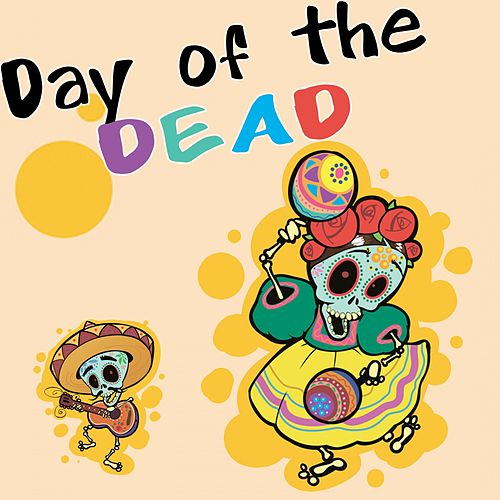 Day of the Dead by Various Artists