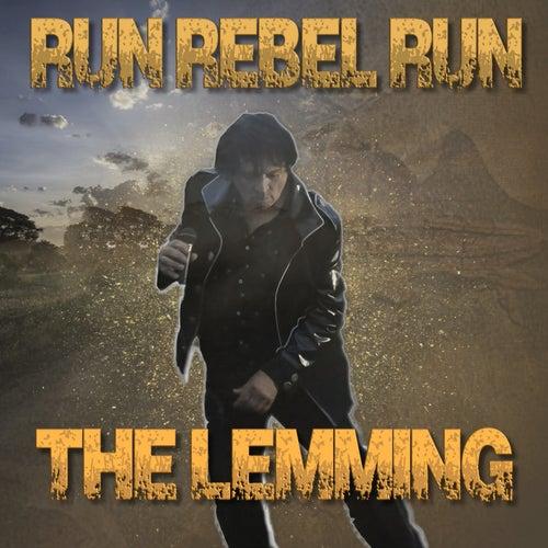 Run Rebel Run van Lemming