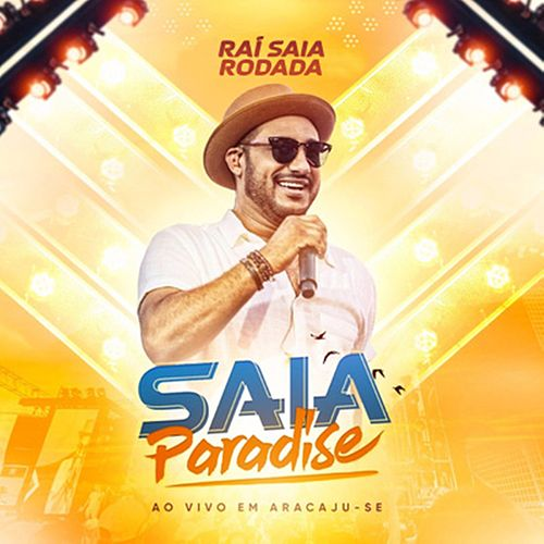 Saia Paradise, Ao Vivo em Aracaju - SE von Saia Rodada