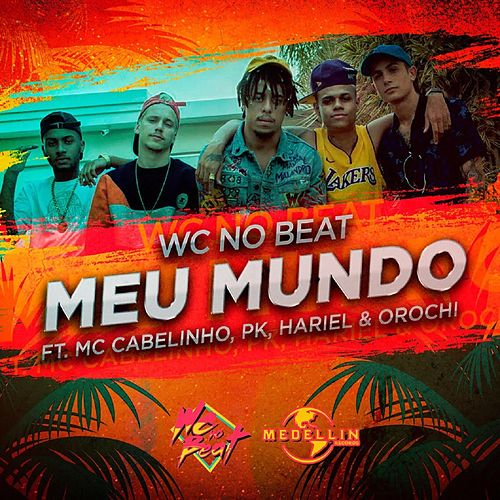Meu Mundo by WC no Beat