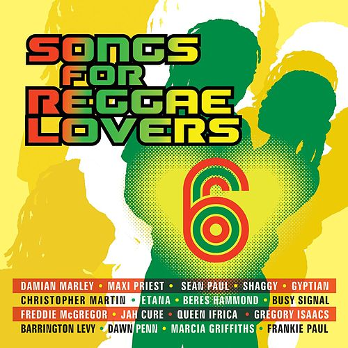 Songs For Reggae Lovers Vol. 6 by Various Artists