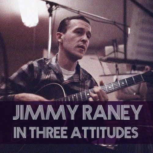 Jimmy Raney: In Three Attitudes von Jimmy Raney