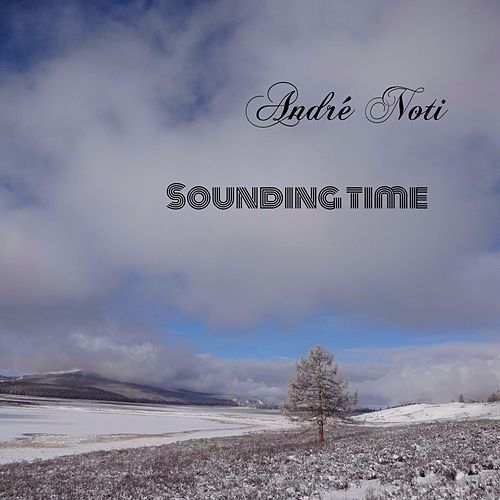 Sounding Time by André Noti