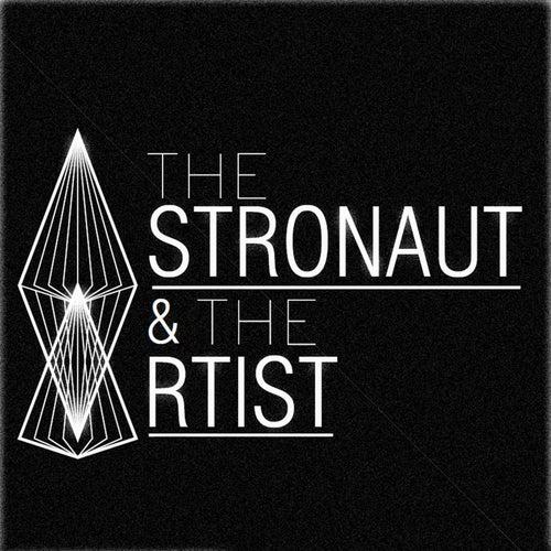 The Astronaut & the Artist von The Astronaut