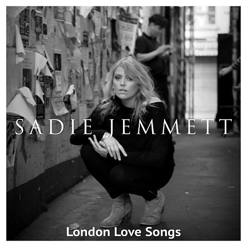 London Love Songs by Sadie Jemmett