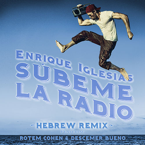 Subeme La Radio Hebrew Remix by Enrique Iglesias