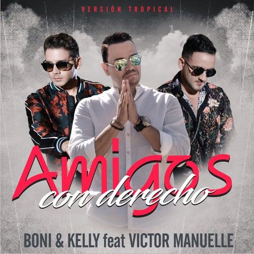Amigos Con Derecho by Boni