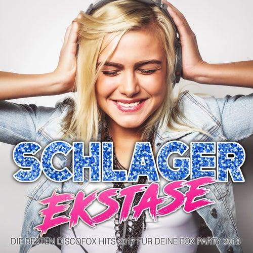 Schlager Ekstase - Die besten Discofox Hits 2017 für deine Fox Party 2018 von Various Artists