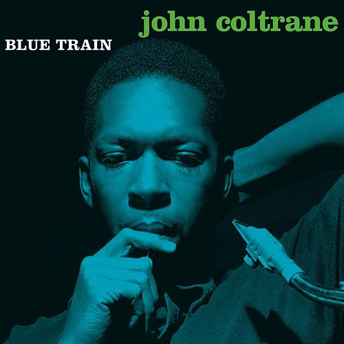 Blue Train (Expanded Edition) by John Coltrane