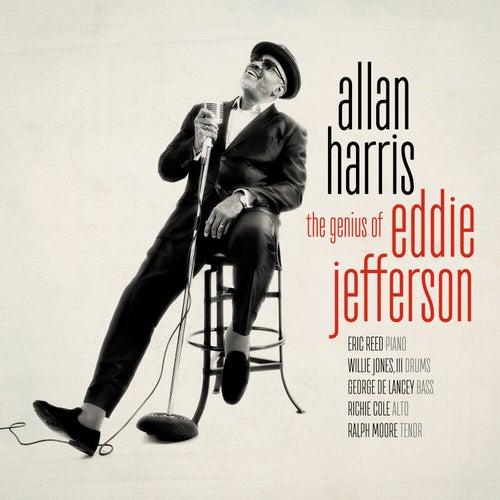 The Genius of Eddie Jefferson by Allan Harris