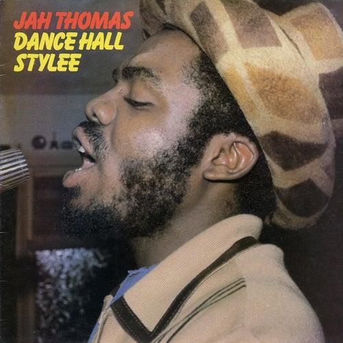 Dancehall Stylee de Jah Thomas