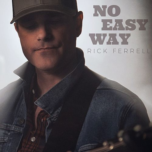 No Easy Way by Rick Ferrell