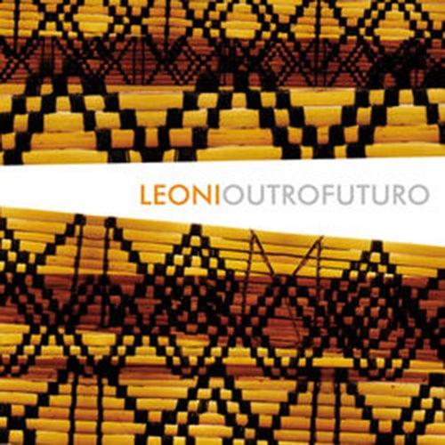 Outro Futuro by Leoni