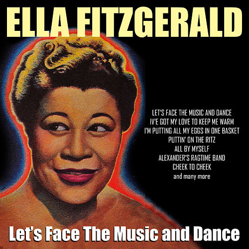 Let's Face The Music And Dance von Ella Fitzgerald