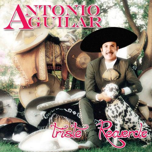 Triste Recuerdo de Antonio Aguilar