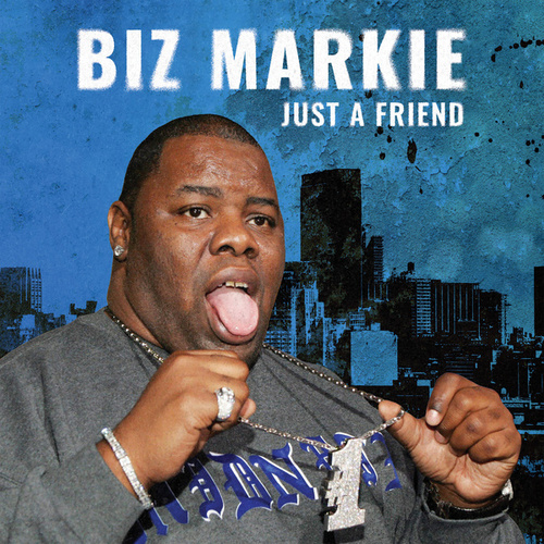 Just A Friend (Re-Recorded / Remastered) de Biz Markie