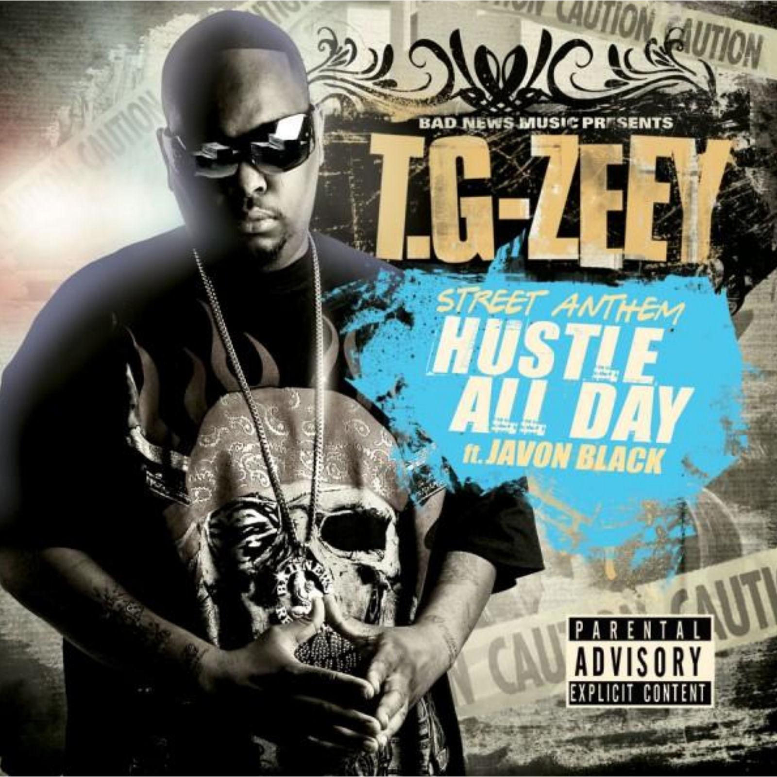 Hustle All Day von T.G-Zeey