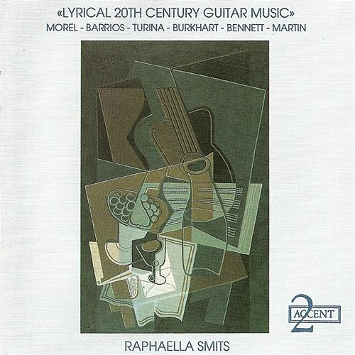 Guitar Recital: Smits, Raphaella - MOREL, J. / BARRIOS, M.A. / TURINA, J. / BURKHART, F. / BENNETT, R.R. (Lyrical 20th Century Guitar Music) de Raphaella Smits