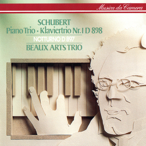 Schubert: Piano Trio No. 1; Notturno by Beaux Arts Trio