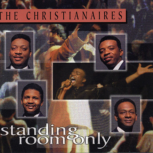 Standing Room Only by The Christianaires