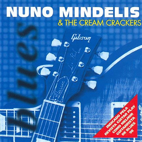 BRAZIL Nuno Mindelis and the Cream Crackers de Nuno Mindelis
