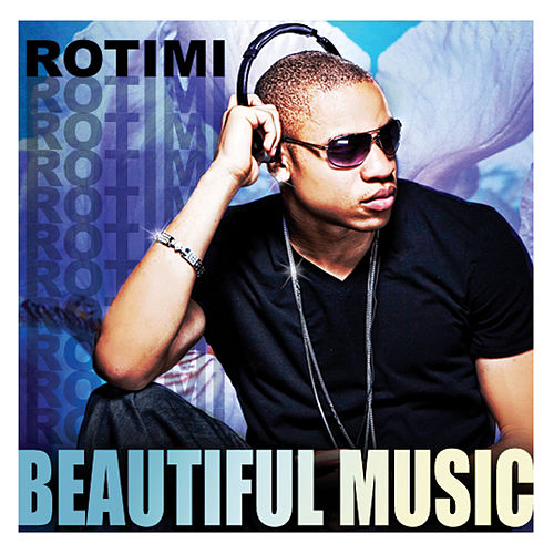 Beautiful Music - Single fra Rotimi