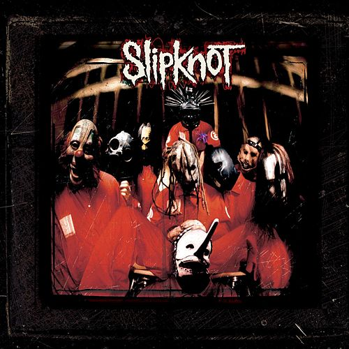 Slipknot fra Slipknot