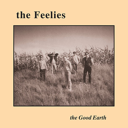 The Good Earth by The Feelies