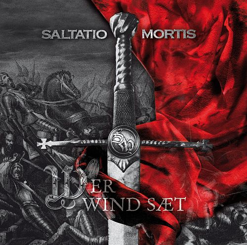 Wer Wind Sät by Saltatio Mortis