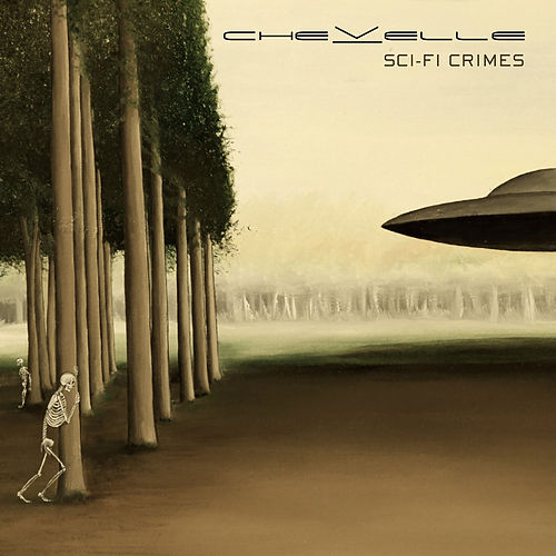 Sci-Fi Crimes by Chevelle