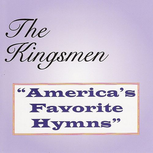 America's Favorite Hymns by The Kingsmen (Gospel)