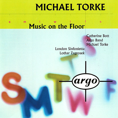 Torke: Music On The Floor; 4 Proverbs; Monday & Tuesday von Michael Torke