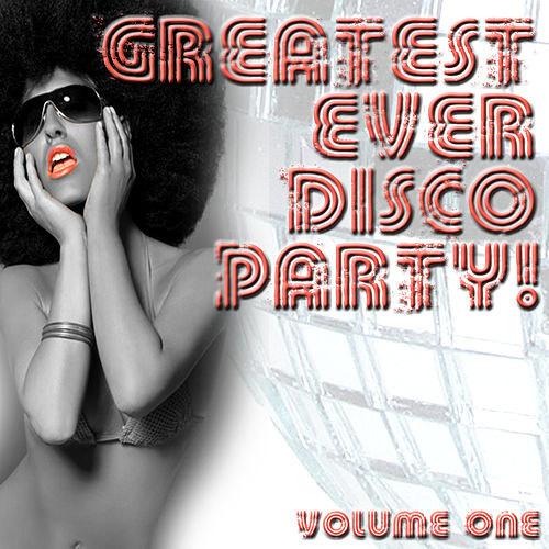 Greatest Ever Disco Party! Volume 1 by Jupiter