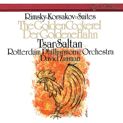 Rimsky-Korsakov: The Tale Of Tsar Saltan Suite; The Golden Cockerel Suite von David Zinman