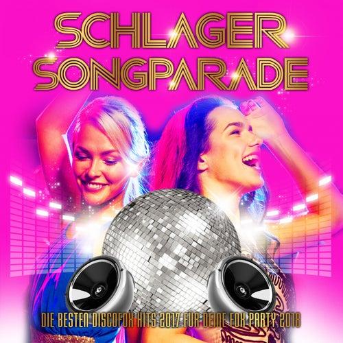 Schlager Songparade - Die besten Discofox Hits 2017 für deine Fox Party 2018 von Various Artists