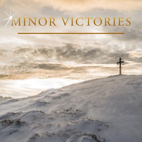 Minor Victories de Minor Victories