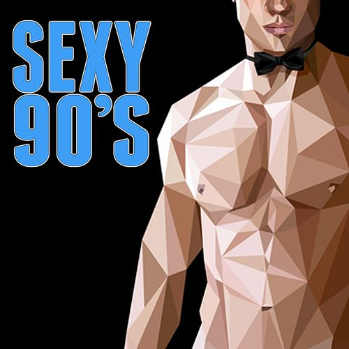 Sexy 90's von Various Artists