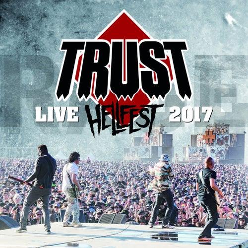 Hellfest 2017 de Trust