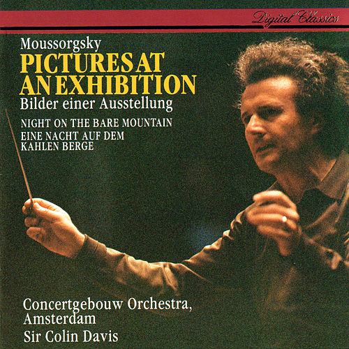 Mussorgsky: Pictures At An Exhibition; Night On The Bare Mountain by Sir Colin Davis