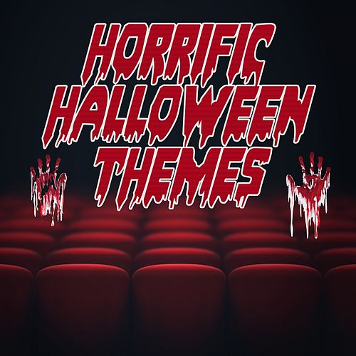 Horrific Halloween Themes by Various Artists