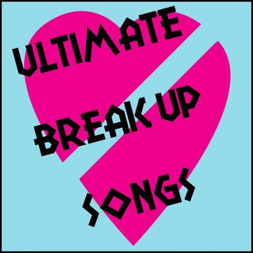 Ultimate Break up Music de Various Artists