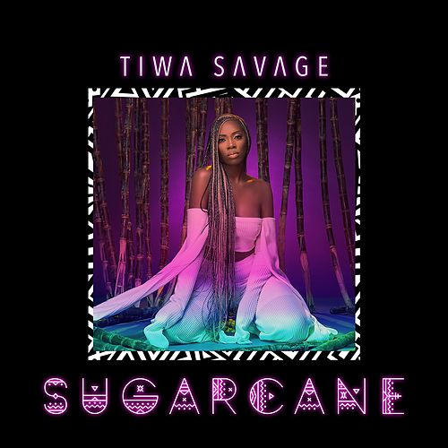 Sugarcane by Tiwa Savage