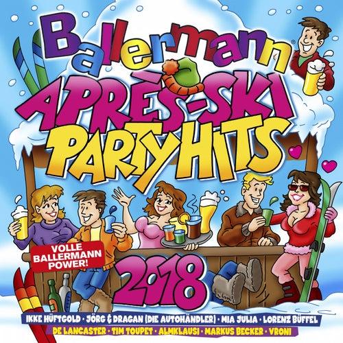 Ballermann Après Ski Party Hits 2018 von Various Artists