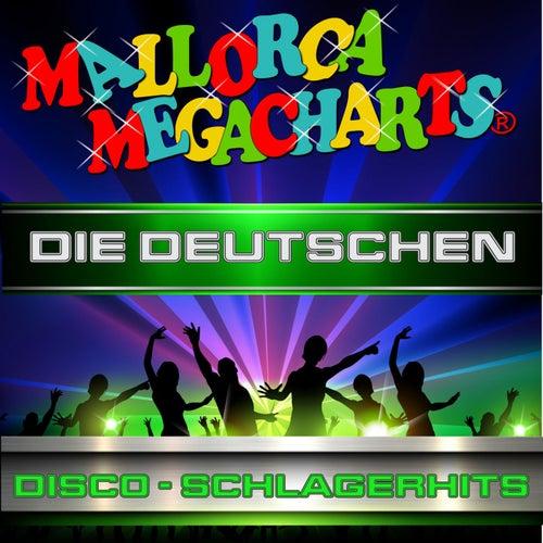 Mallorca Megacharts - Die Deutschen Disco-Schlagercharts von Various Artists